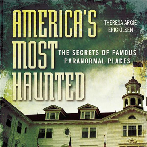 Best Episodes Of America's Most Haunted