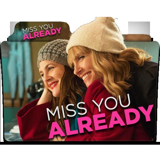 Miss You Already Folder Icon