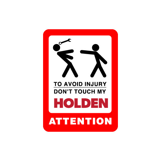 Don't Touch My Holden Attention Decal Stickers Funny Creative Ebay