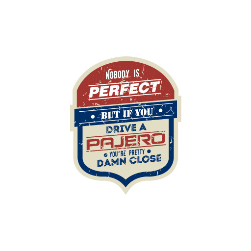 Nobody Is Perfect Pajero Sport Funny Cool Creative Wd Decal
