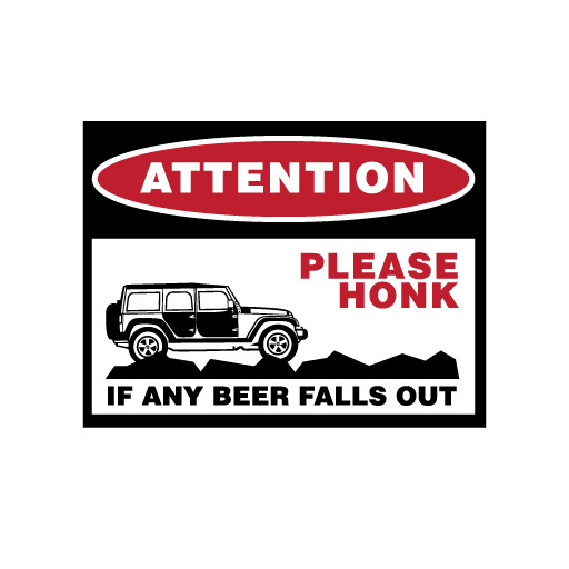 Attention Beer Falls Out Sticker Jeep Wrangler Vinyl Decal