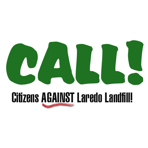 Citizens Against Laredo Landfill Call!