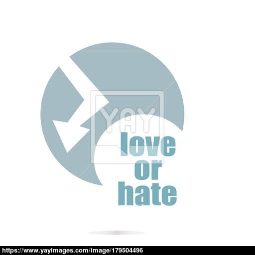 Love Or Hate Text Social Concept Logo Element And Abstract Web