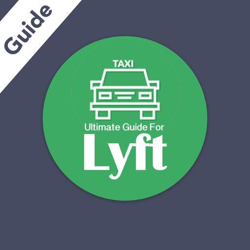 Ultimate Guide For Lyft