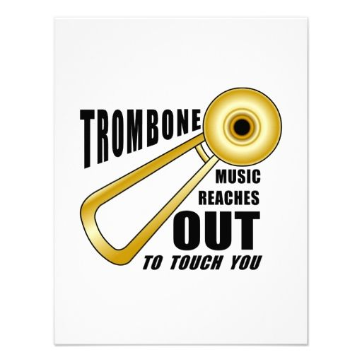 Trombone Reaches Out Invitation Quotes
