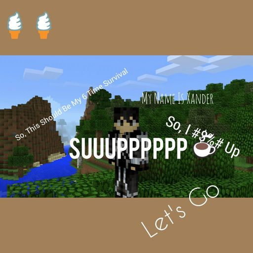 Xandercenom Minecraft Amino