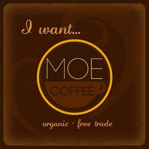 I Want Moe Coffee