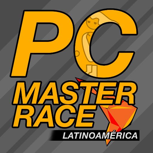 Pc Master Race Latam