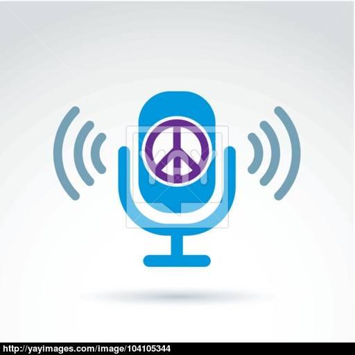 Peace Propaganda Icon With Microphone, Vector Conceptual Unusual