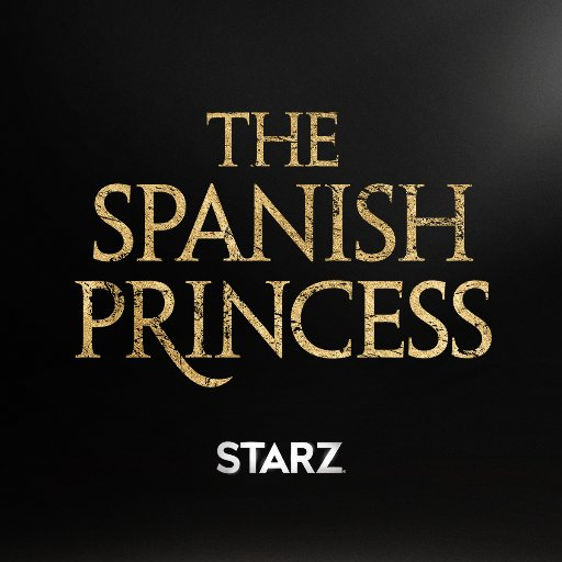The Spanish Princess On Twitter Her Reign Is About To Begin Get