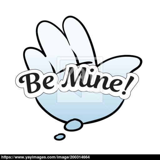 Vector Cloud Speech Bubble Be Mine With Hand Colorful Emotional