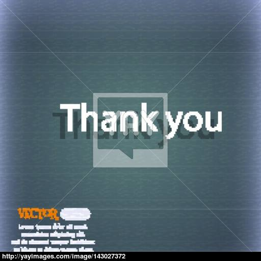 Thank You Sign Icon Gratitude Symbol On The Blue Green Abstract