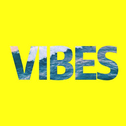 Vibes Good Friends Good Vibes