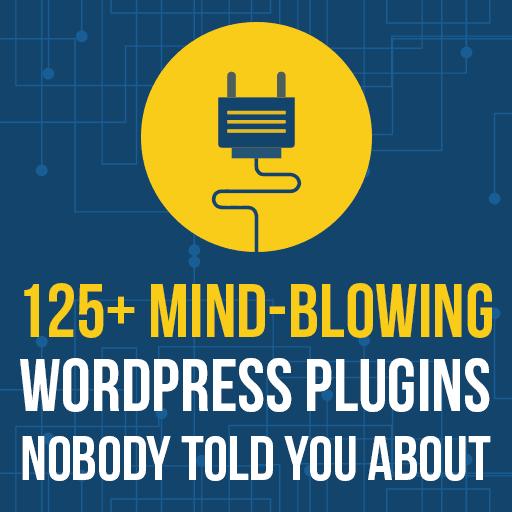 Best Wordpress Plugins Nobody Told You