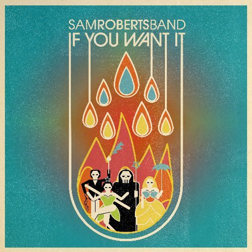 Sam Roberts Band In No Particular Order