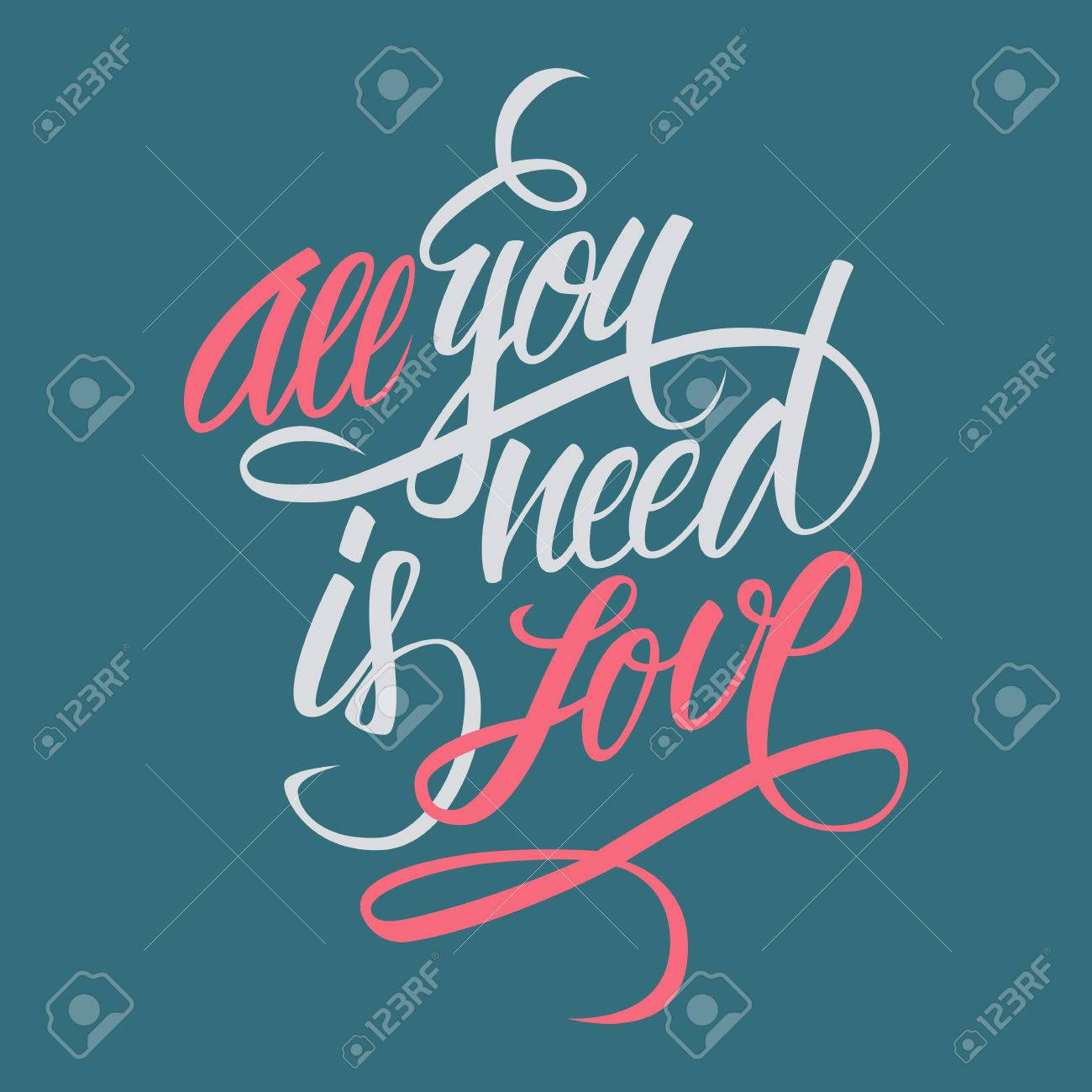 1300x1300 All You Need Is Love Hand Lettering. Hand Drawn Card Design