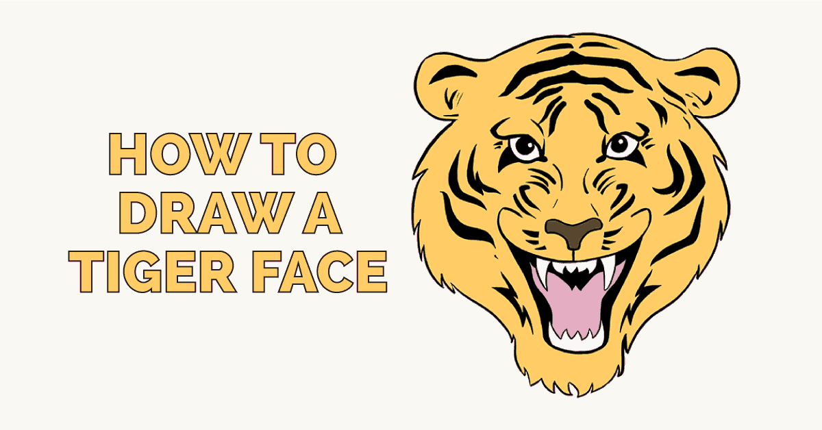 1200x628 How To Draw A Tiger Face In A Few Easy Steps Easy Drawing Guides