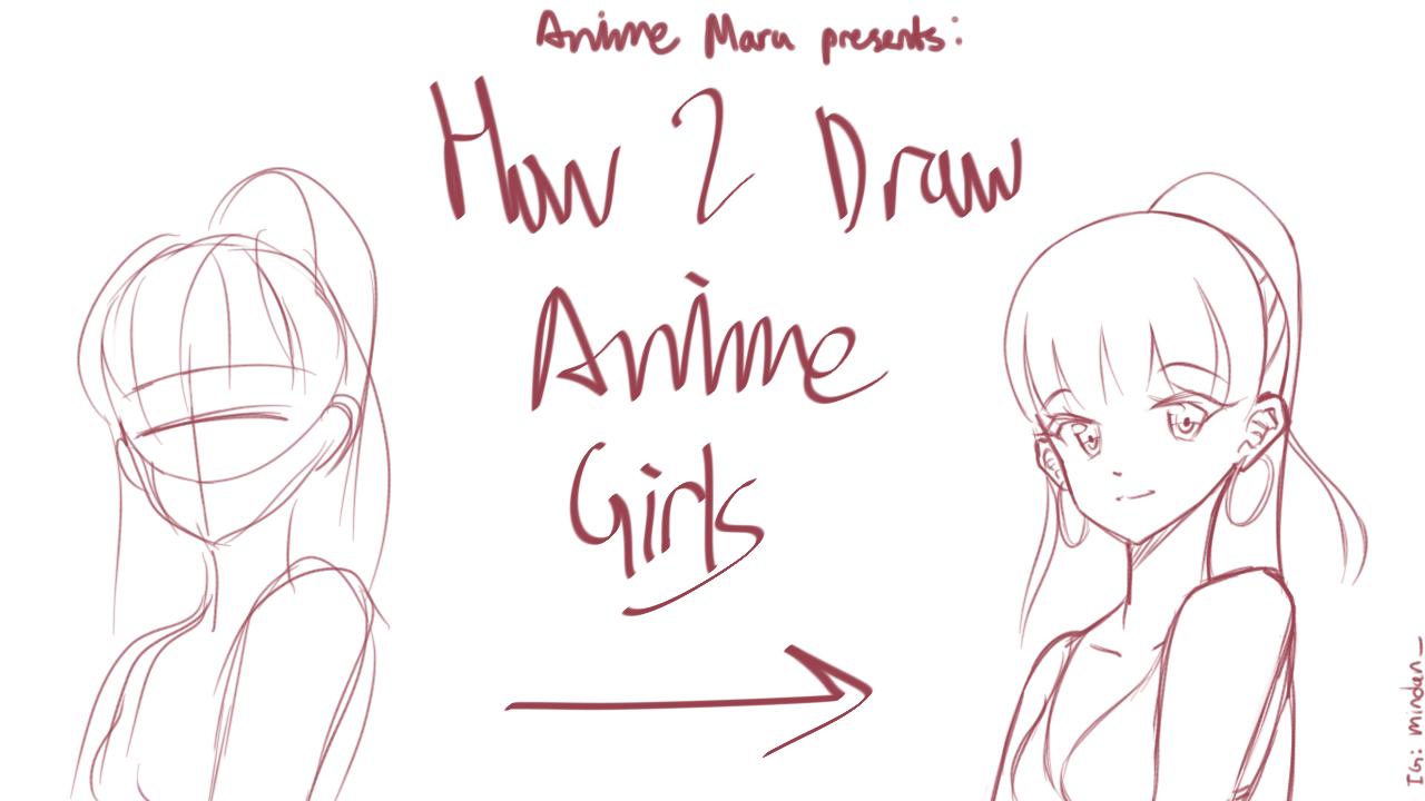 1280x720 Anime Maru's Guide To Drawing Anime Girls Anime Maru