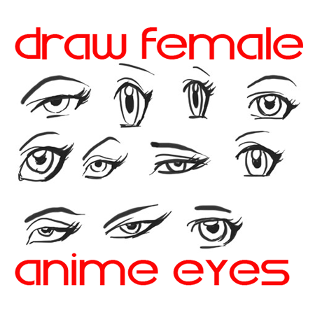 450x450 Draw Anime Eyes (Females) How To Draw Manga Girl Eyes Drawing