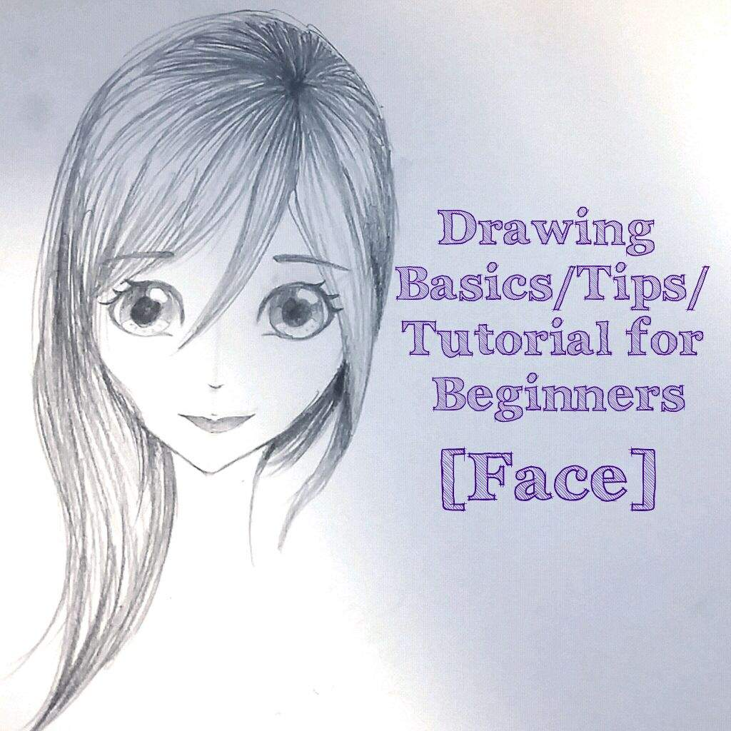 1024x1024 Simple Drawing Tipsasic Tutorial (Face) Anime Amino