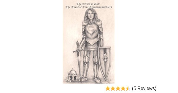 600x315 The Armor Of God The Tools Of True Christian Soldiers