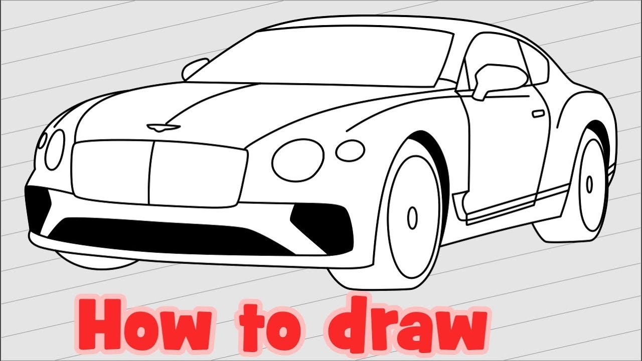 1280x720 How To Draw A Car Bentley Continental Gt 2018