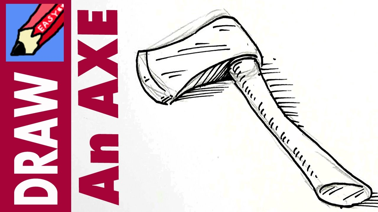 1280x720 How To Draw An Axe Real Easy