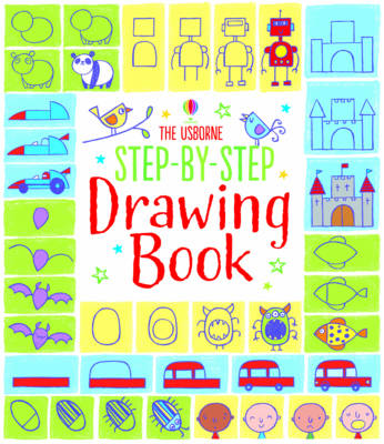 346x400 Step By Step Drawing Book By Fiona Watt Waterstones