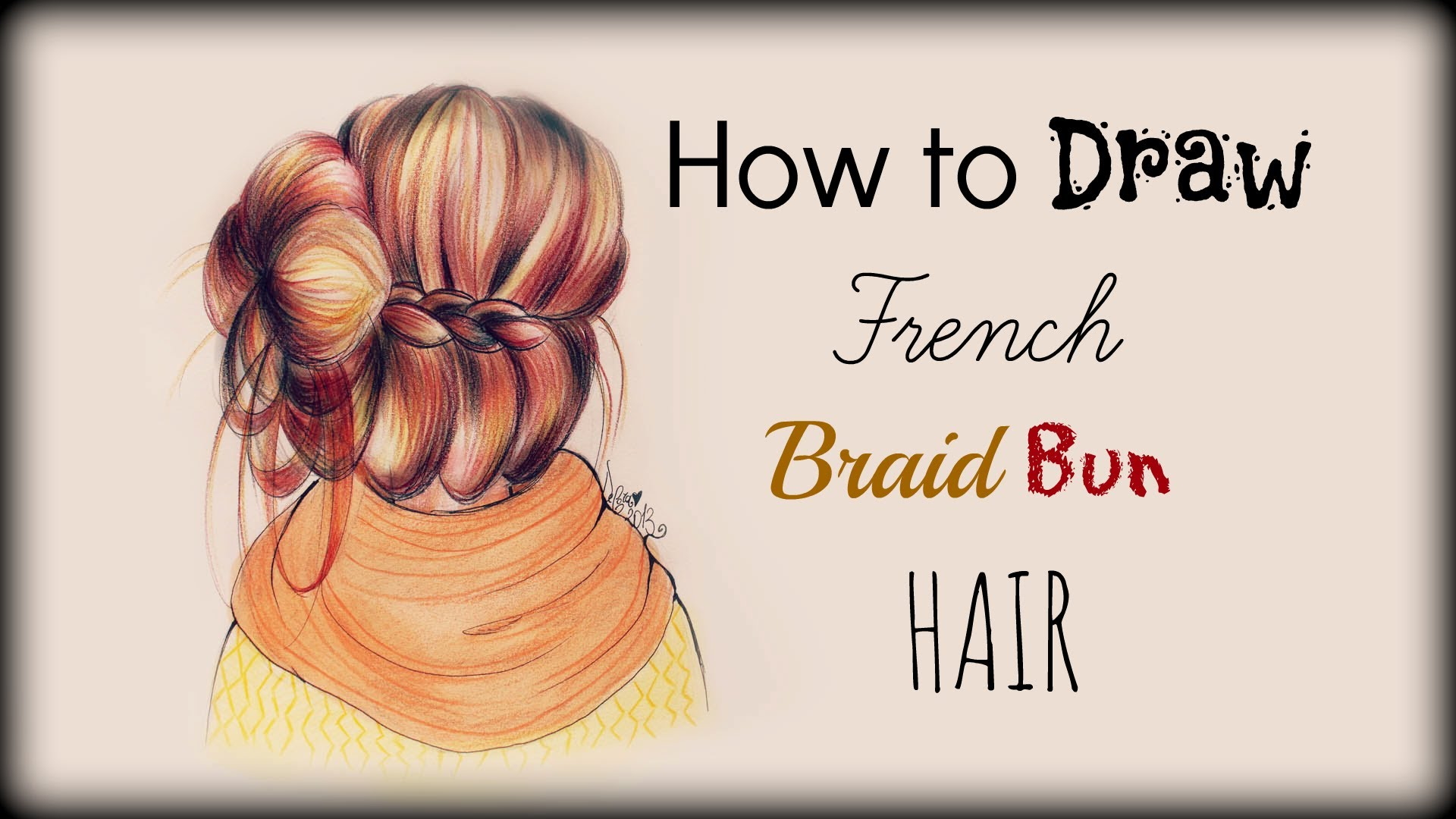 1920x1080 Drawing Tutorial How To Draw And Color French Braid Bun Hair