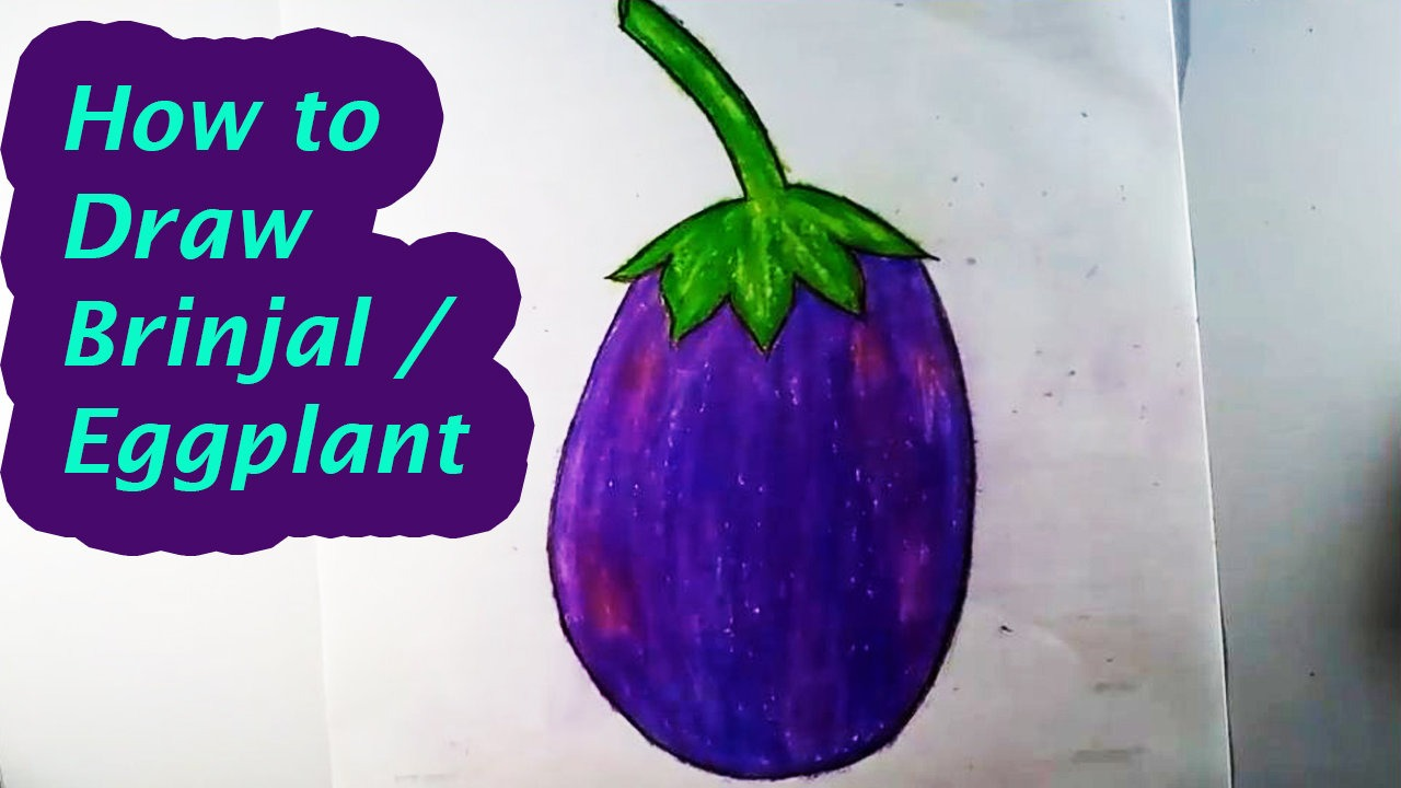 1280x720 How To Draw A Brinjal (Egg Plant)