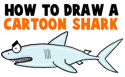 400x248 How To Draw A Cartoon Shark With Step By Step Drawing Tutorial