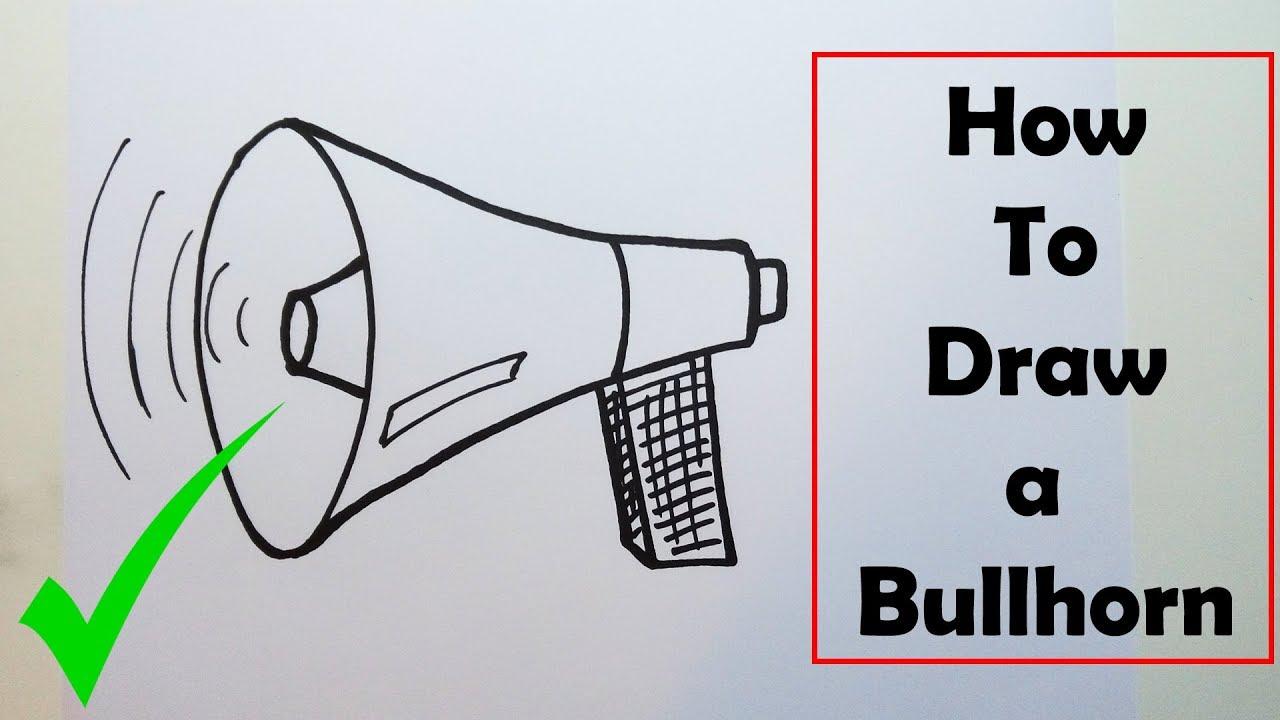 1280x720 How To Draw A Bullhorn