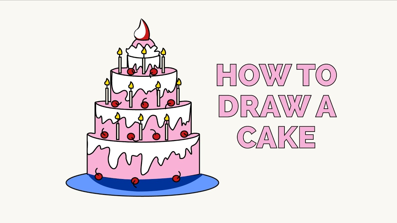1280x720 How To Draw A Cake In A Few Easy Steps Drawing Tutorial For Kids