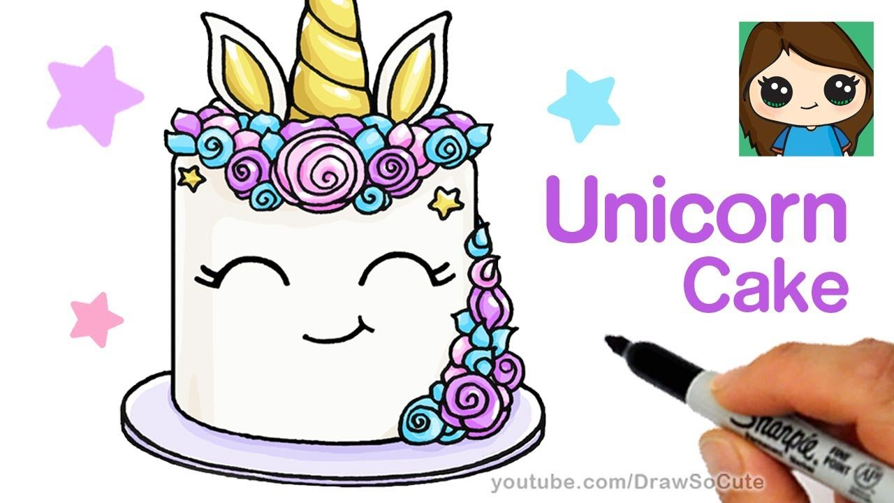 1280x720 How to Draw a Unicorn Cake Easy Graphic Traffic Pinterest