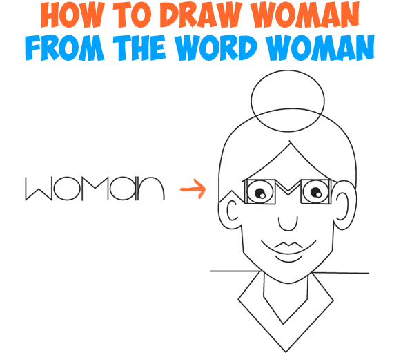 597x511 How To Draw A Cartoon Woman From The Word Woman