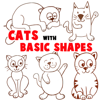 400x400 Big Guide To Drawing Cartoon Cats With Basic Shapes For Kids