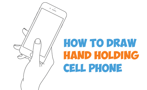 500x305 How To Draw A Hand Holding A Cell Phone Iphone In Easy Step By