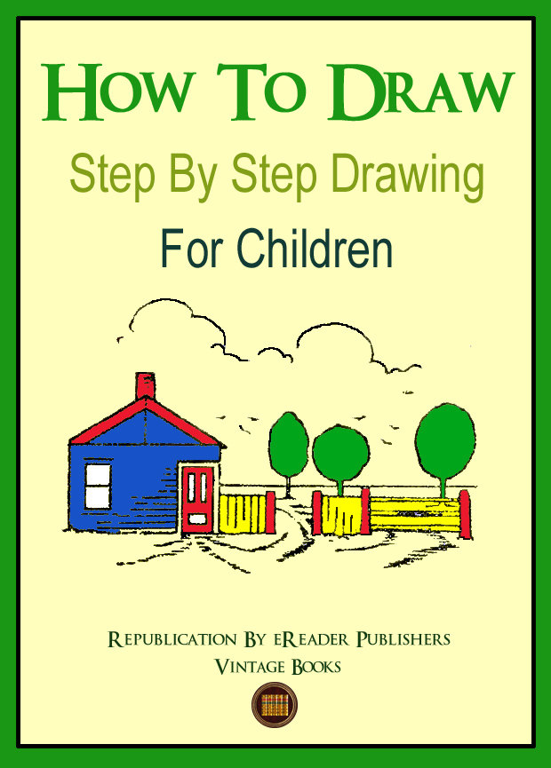 620x865 How To Draw Step By Step Drawing For Children Learn To Draw
