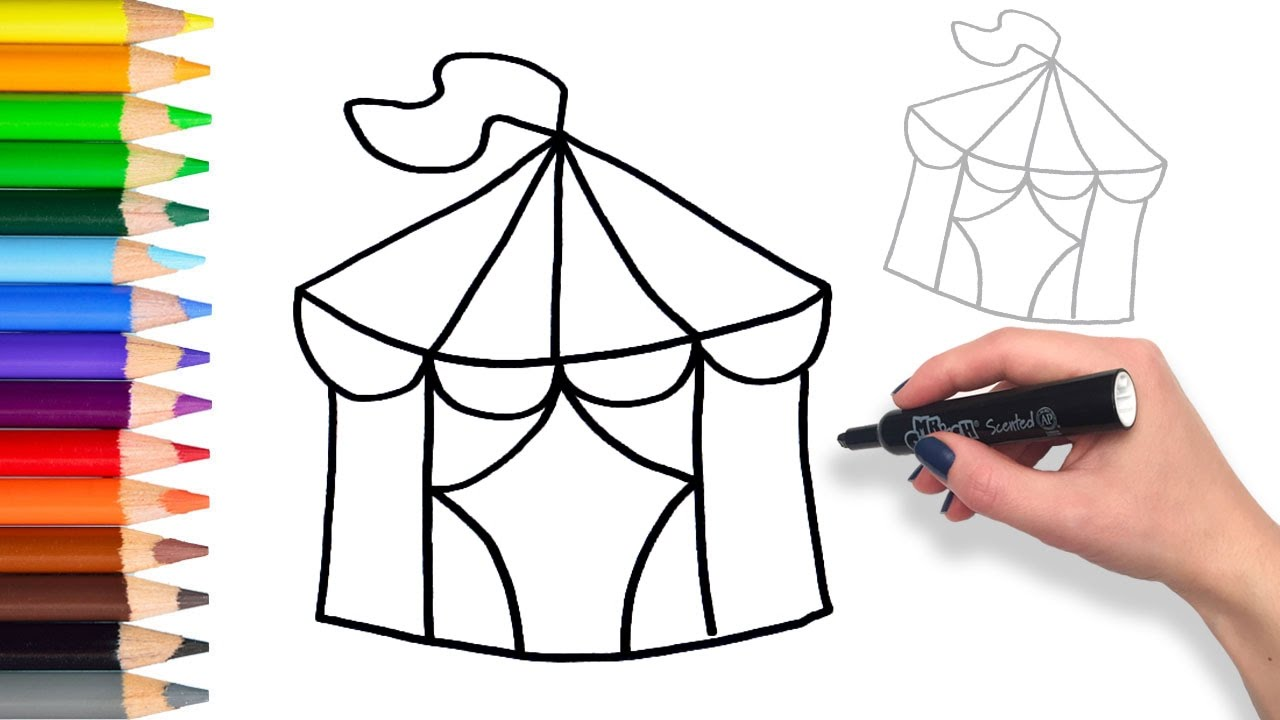 1280x720 Learn To Draw A Circus Tent Teach Drawing For Kids And Toddlers