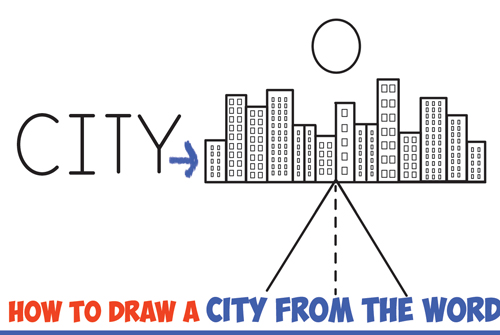 500x335 How To Draw A City From The Word City Word Cartoon Drawing