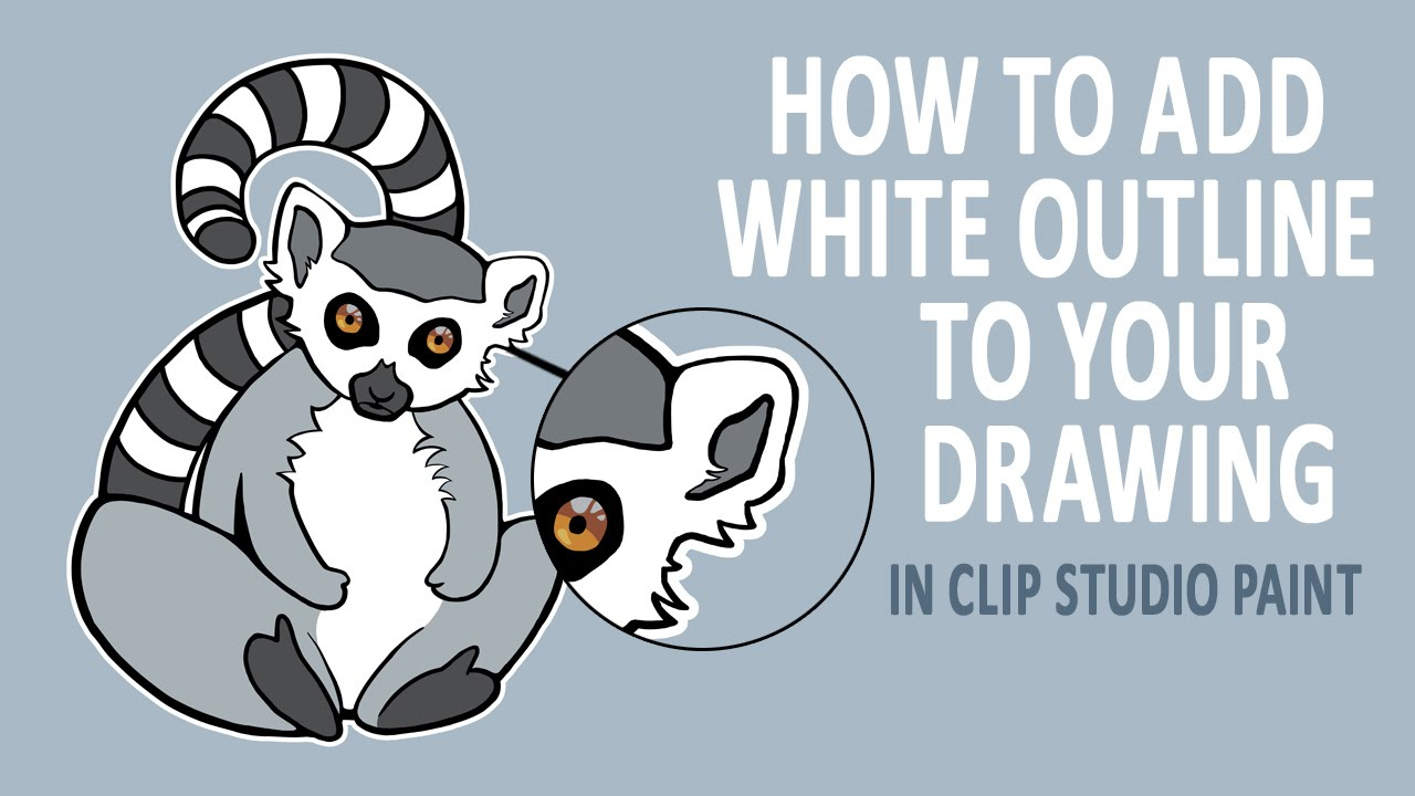 1280x720 How To Add White Outline To Your Drawing Clip Studio Paint
