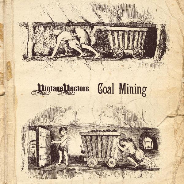 600x600 Vector Art Coal Mining Illustration Vintage Vectors