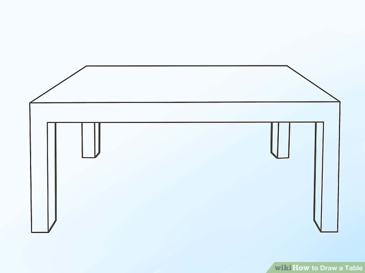 728x546 2 Easy Ways To Draw A Table With Pictures