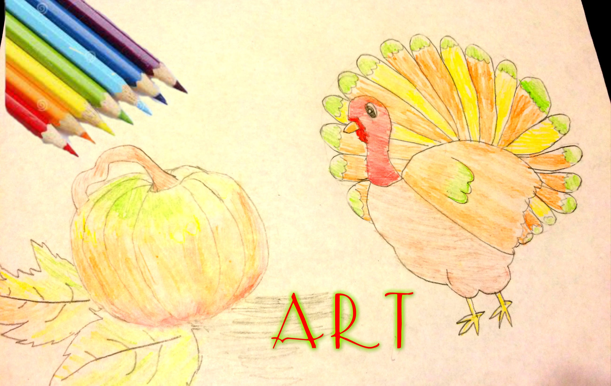 2600x1644 Art Color Pencils Drawing!!! How To Draw A Turkey And A Pumpkin