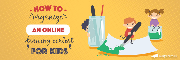 750x250 How To Organize An Online Drawing Contest For Kids