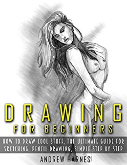 260x337 Drawing For Beginners The Ultimate Guide
