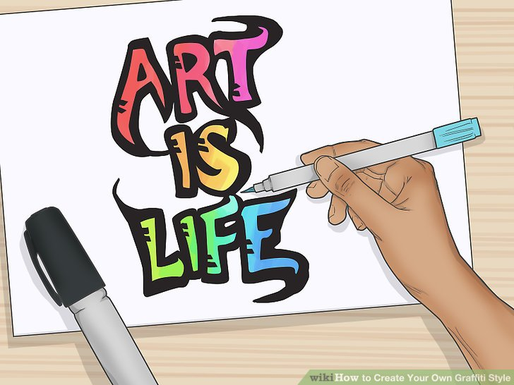 728x546 How To Create Your Own Graffiti Style (With Pictures)