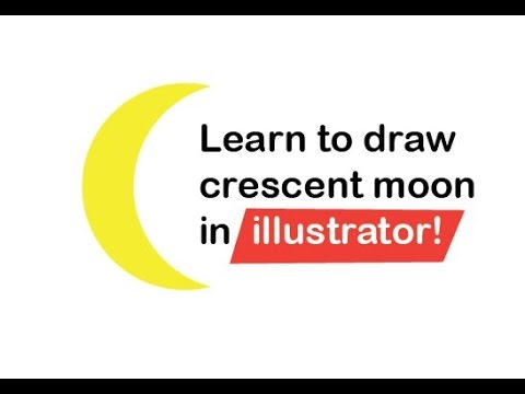 480x360 Draw Crescent Moon In Illustrator In Less Than 20 Seconds! [Super