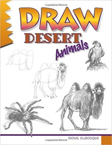 386x499 Draw Desert Animals (Learn To Draw) Doug Dubosque 9780939217267