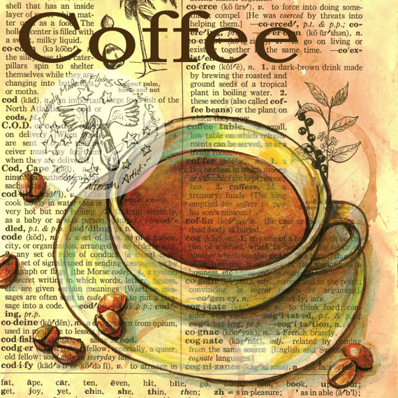 570x570 Print Coffee Drawing On Distressed, Dictionary Page Coffee